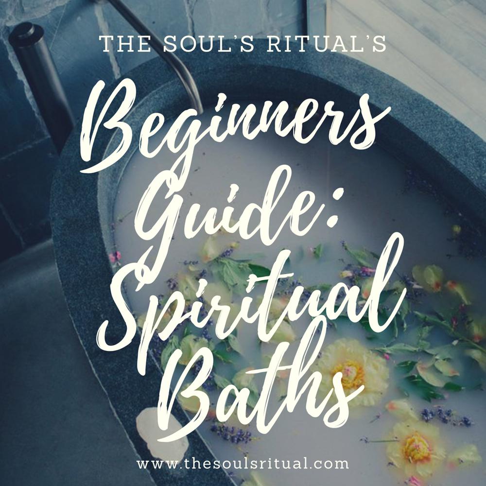 Beginners Guide: Spiritual Cleansing Baths — The Soul's Ritual