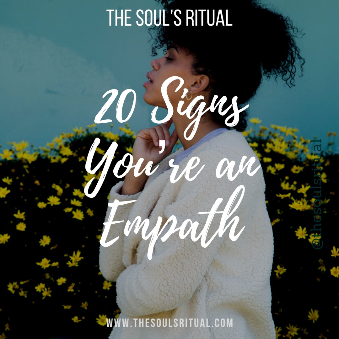 20 Signs You're an Empath — The Soul's Ritual