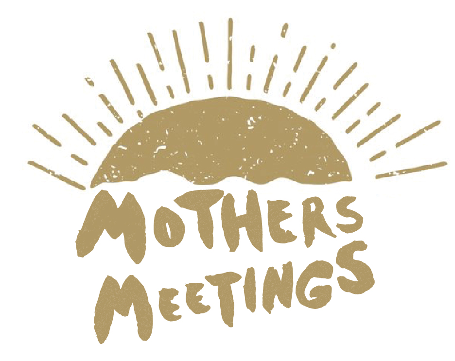 mothers meetings