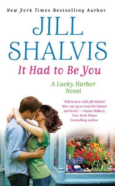 Jill Shalvis It Had To Be You.jpg