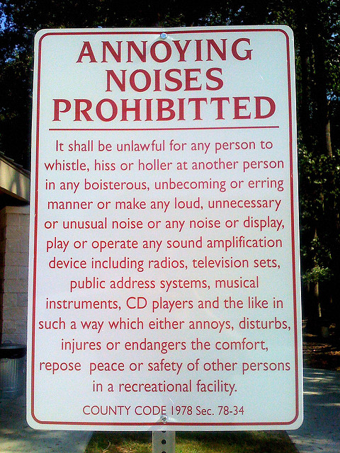 Sign banning loud noise