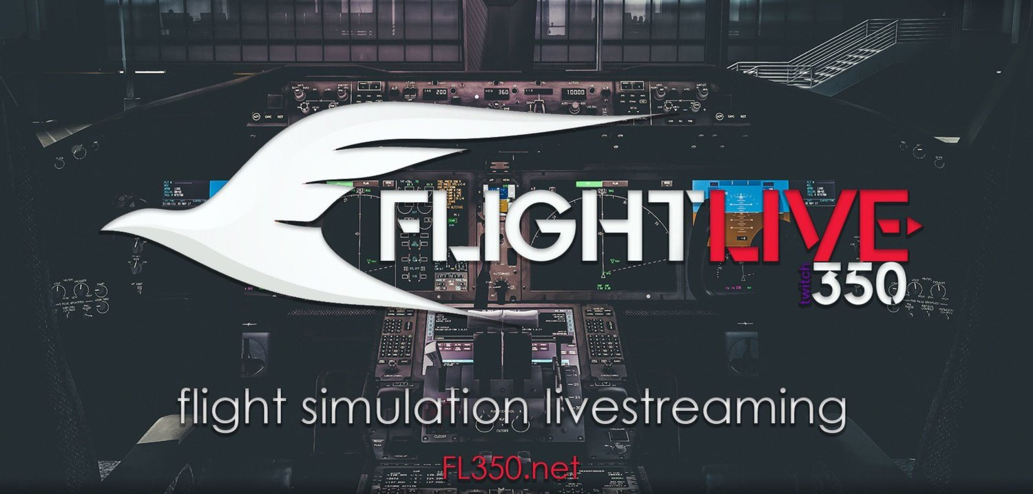 The Livestreams Are Armed & Ready! — Welcome to FL350