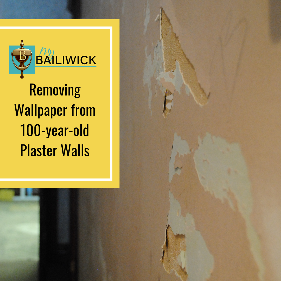 Removing Wallpaper From 100 Year Old Plaster Walls My