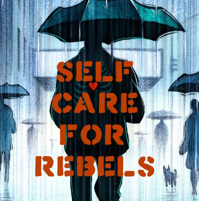 Self Care for Rebels webclass logo - Living Medicine Project