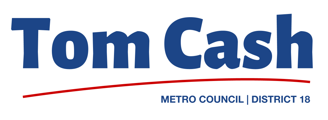 Tom Cash for Metro Council, District 18