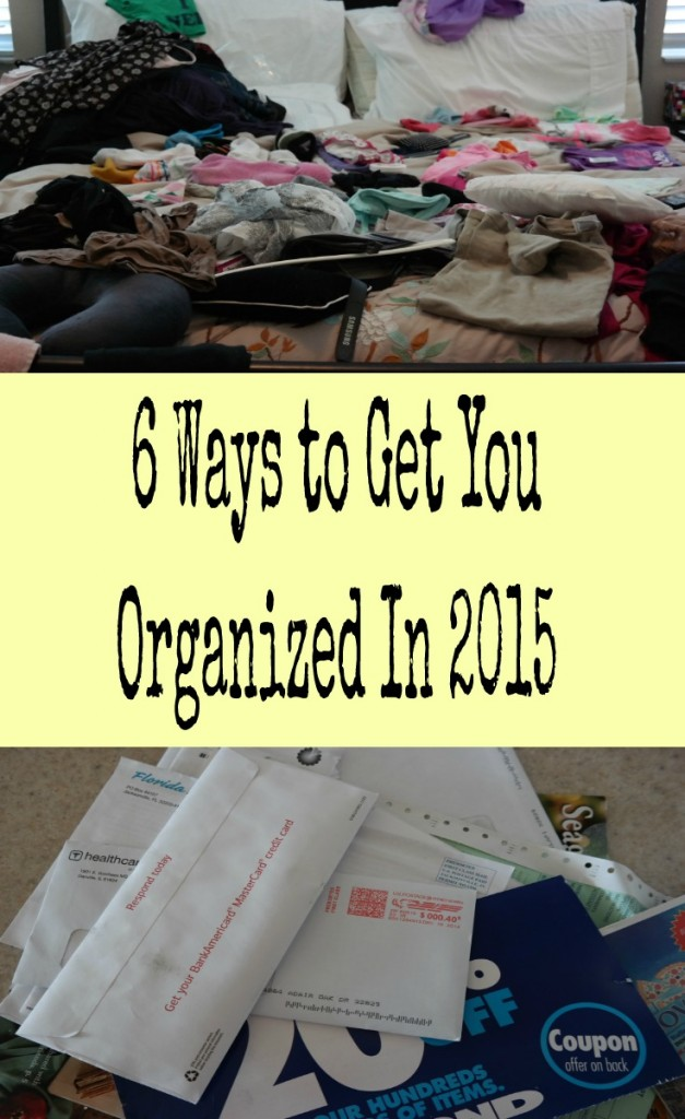 6 ways to get you organized in 2015!