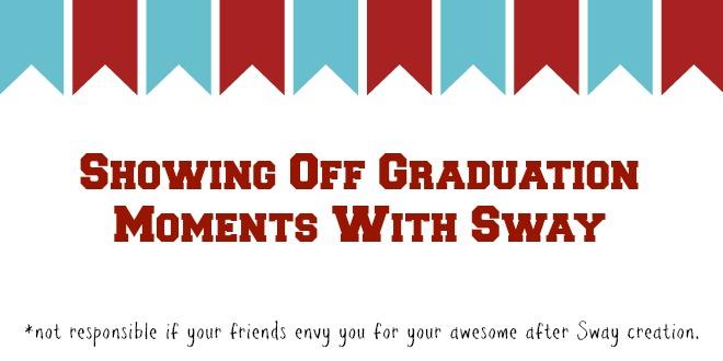 Graduation_Sway