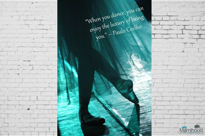 """When you dance, you can enjoy the luxury of being you."""