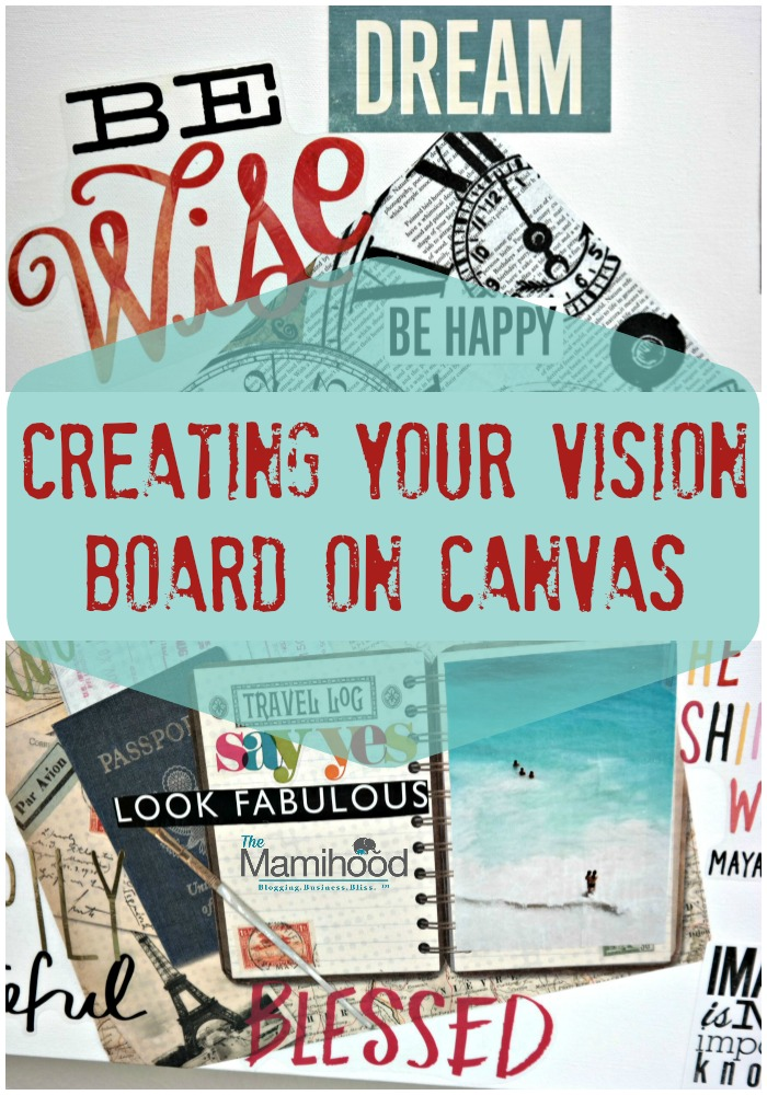 Creating your vision board on canvas. Yassss! Video included.