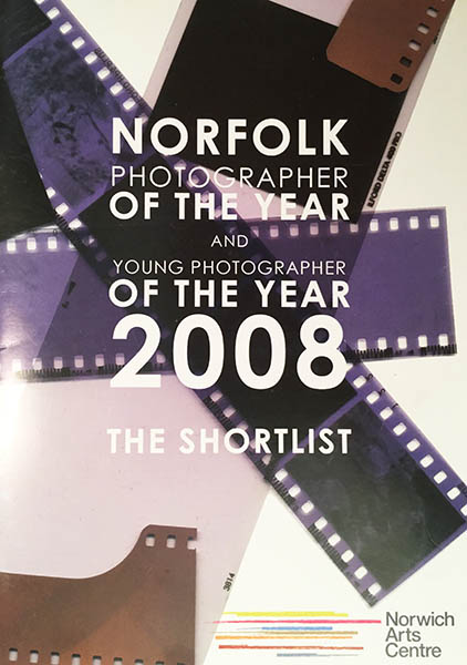 Norfolk Photographer of the Year 2008 Exhibition, Norwich Arts' Center.