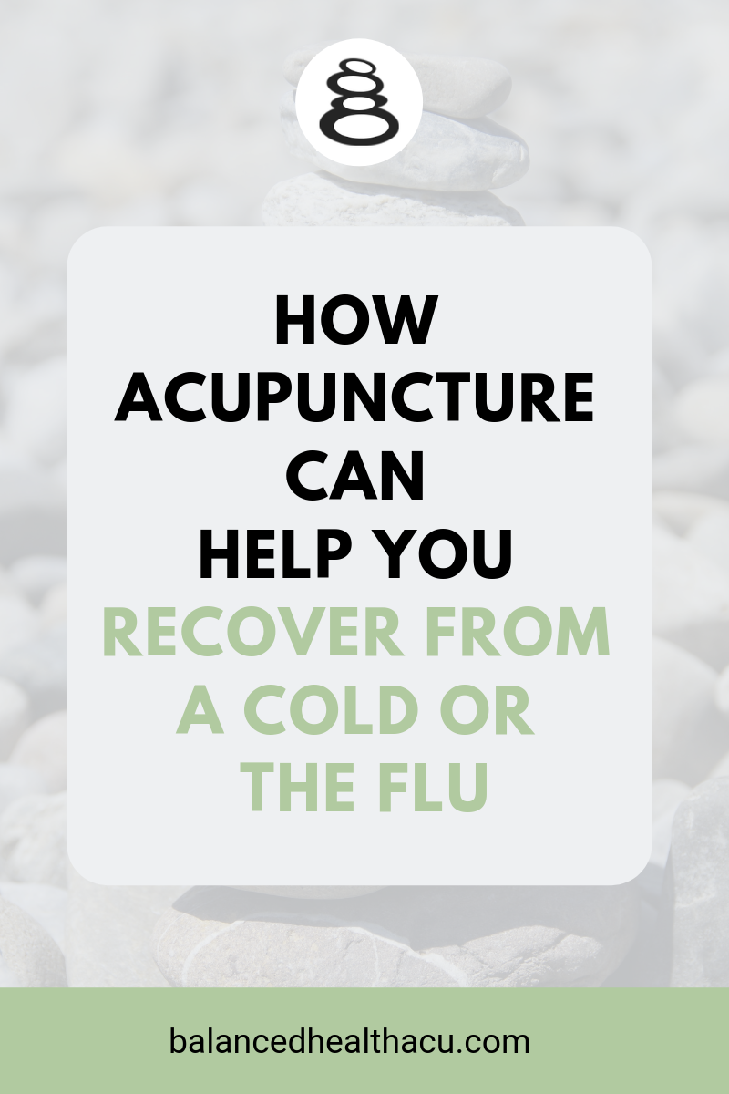 Learn how acupuncture can help you recover fully from a cold or flu. Practice at-home acupressure on acupuncture point Spleen 6 to recover even faster!