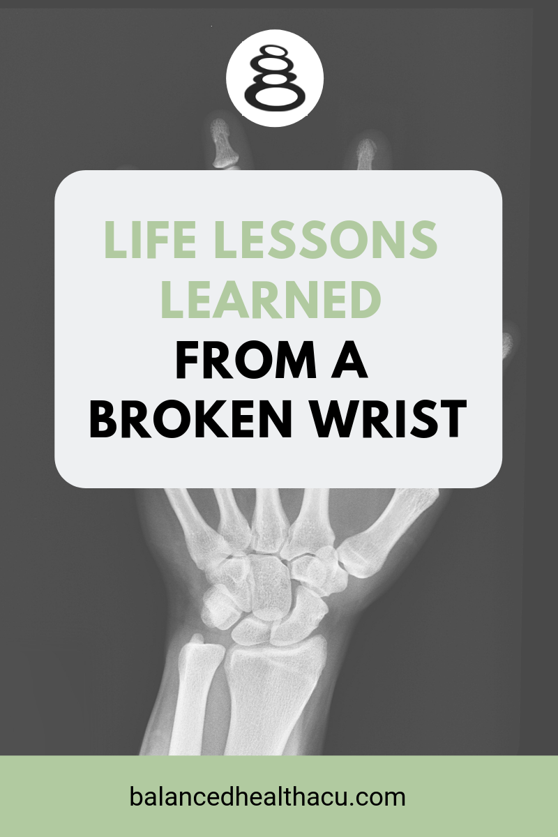 When you have a broken bone, especially a broken wrist, chances are you're going to need some help. Reflecting on my recovery from a broken wrist, I learned some important life lessons which I share here.
