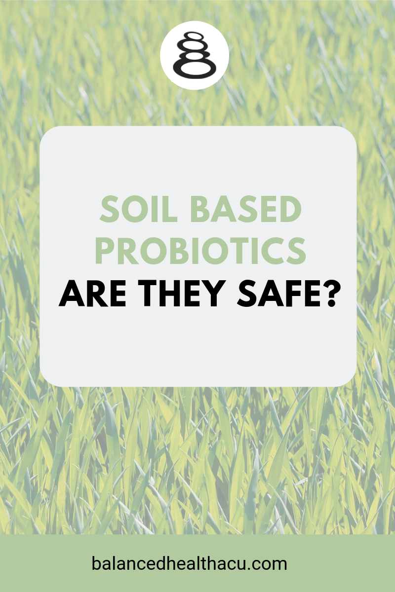 Soil based probiotics may be popular but are they safe? I dug into the research to learn more and you may be surprised by what I found.