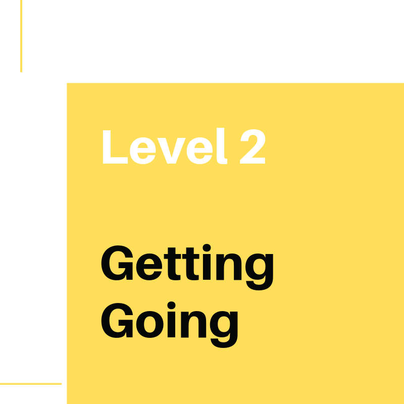 Level 2 Getting Going (1).png