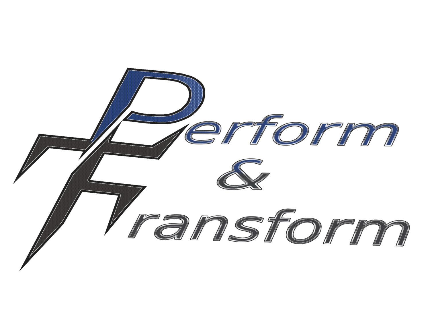 Perform And Transform