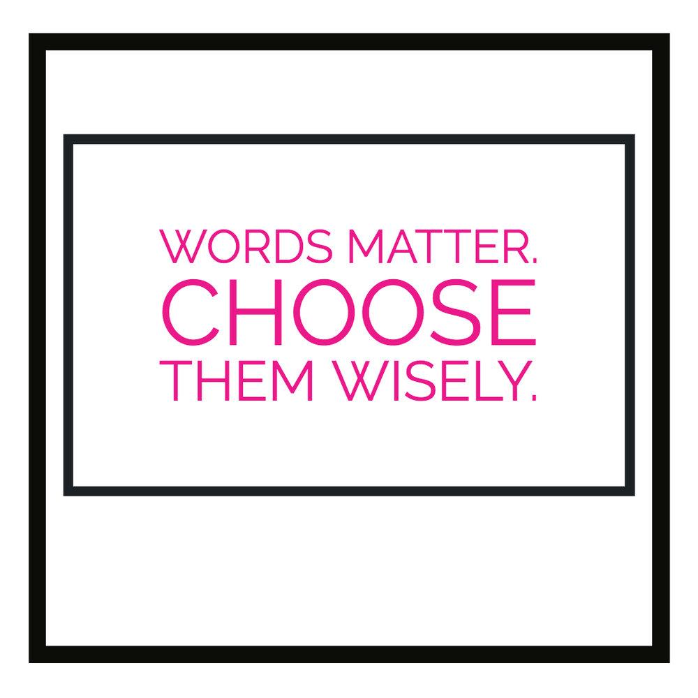 Words Matter.jpg