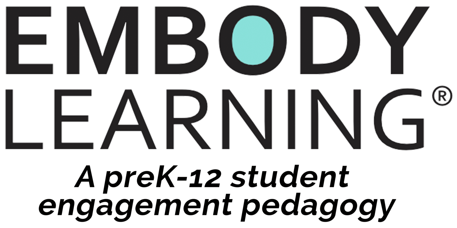 Embody Learning | A PreK-12 Student Engagement Pedagogy