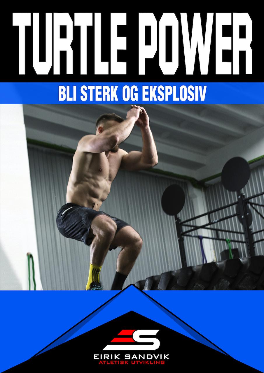 TURTLE POWER - Fokus: Styrke og eksplosivitet