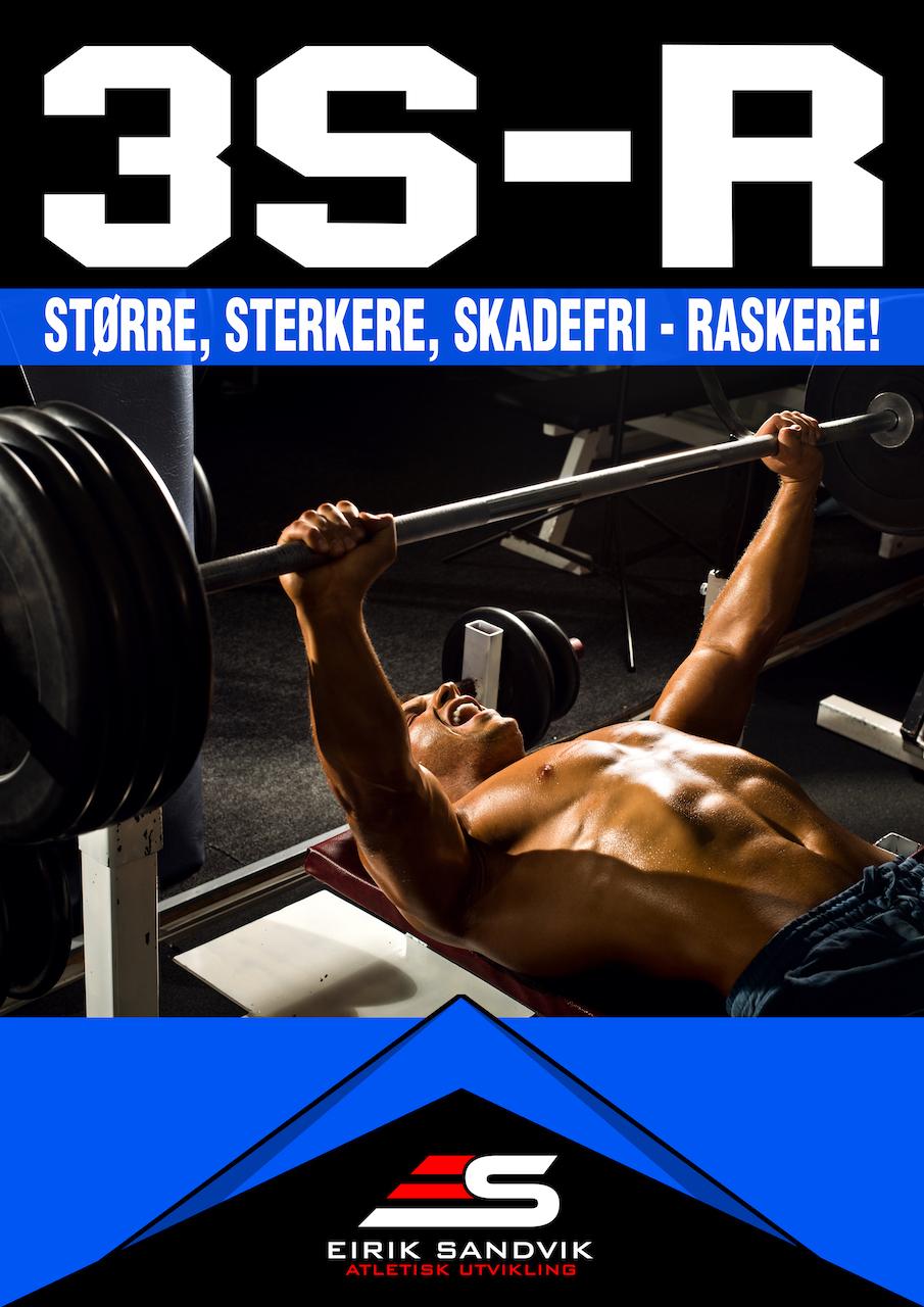 3S-R - Fokus: Styrke, muskelvekst, hurtighet