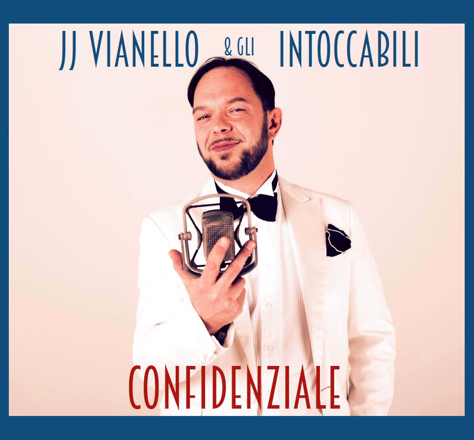 CONFIDENZIALE - JJ Vianello e Gli Intoccabili.png