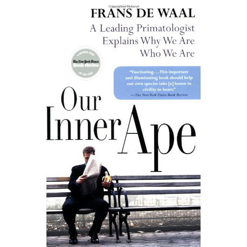 Our Inner Ape - by Frans De Waal