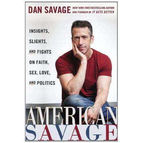 American Savage - by Dan Savage
