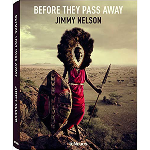 Before They Pass Away - by Jimmy Nelson