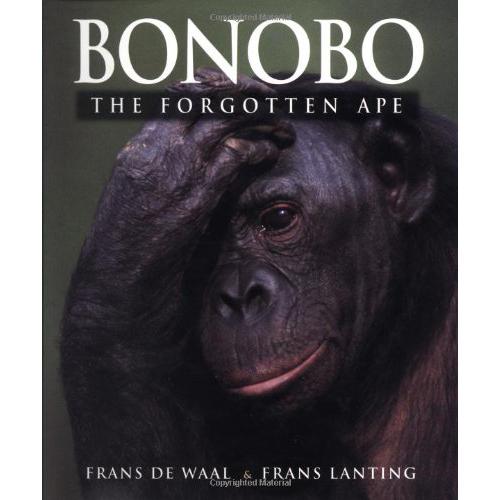 Bonobo: The Forgotten Ape - by Frans De Waal & Frans Lanting
