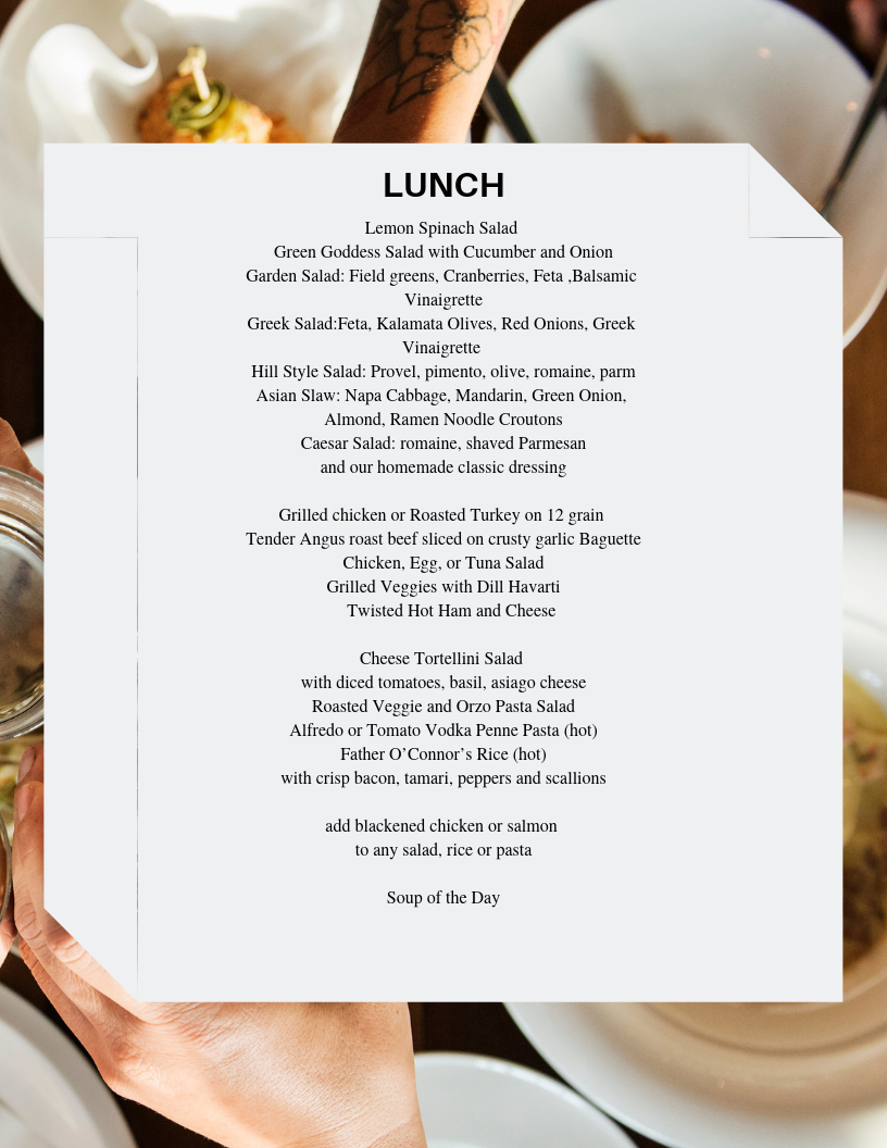 - LUnch MenusFrom Light and tasty to hearty and healthy, impress your client at the next Lunch and Learn presentation, poolside BBQ, or Birthday celebration. Our lunch options are prepared with seasonal and local ingredients, ask about custom boxes for your allergy and nutrition needs.