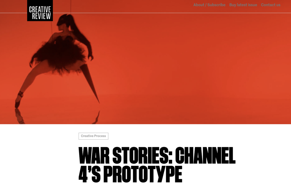 """A piece by Eliza Williams at Creative Review     """"For the first in a new series of stories looking at overcoming creative adversity, Chris Bovill and John Allison talk us through a project for Channel 4 which proved that making truly effective branded content can be a bumpy, complicated experience"""""""
