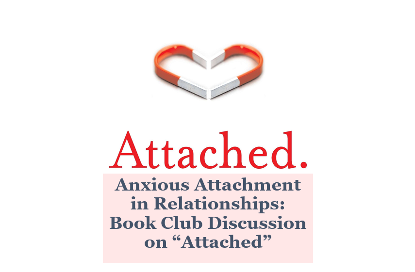 Anxious Attachment in Relationships: Book Club Discussion on