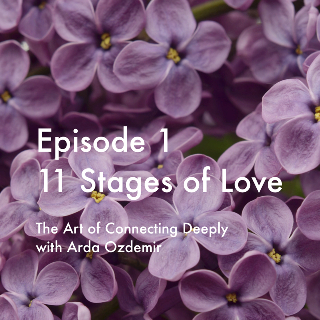 11 Stages of Love — The Art of Connecting Deeply, 11 Stages