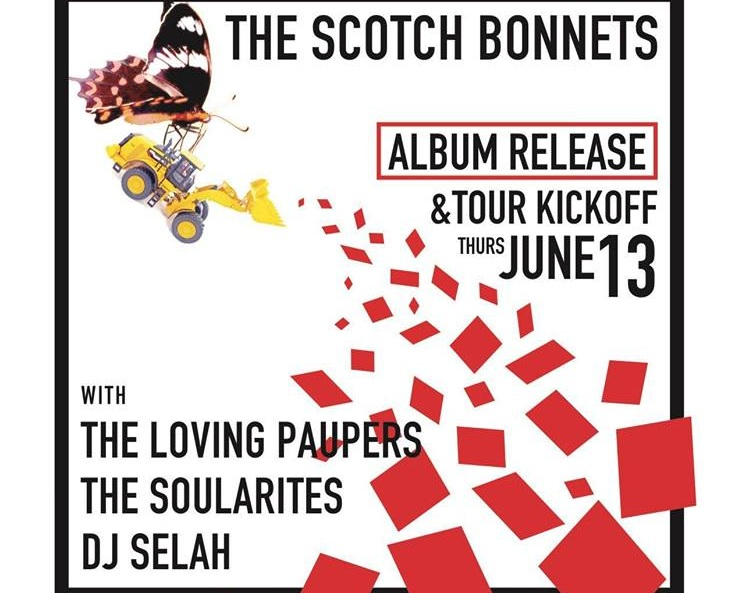 The Scotch Bonnets Album Release/Tour Kickoff! — Joe Squared