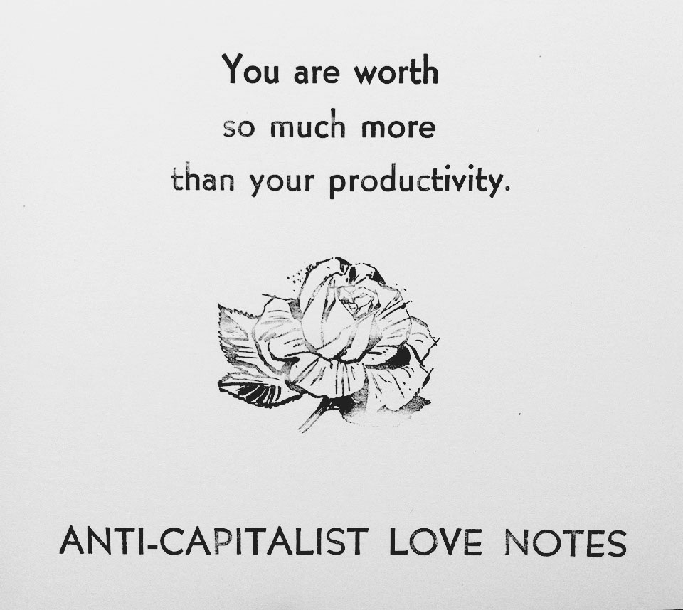 anti-capitalist%2Blove%2Bnote%2Bb%2526w%2Bclean.jpg