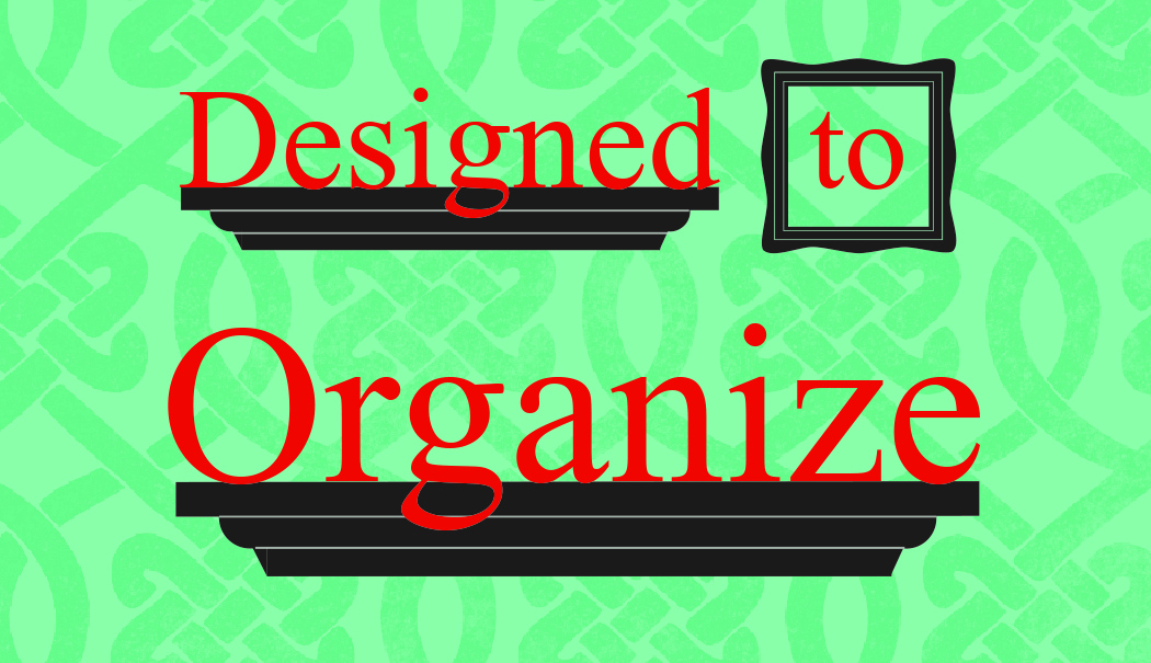 Designed to Organize, LLC