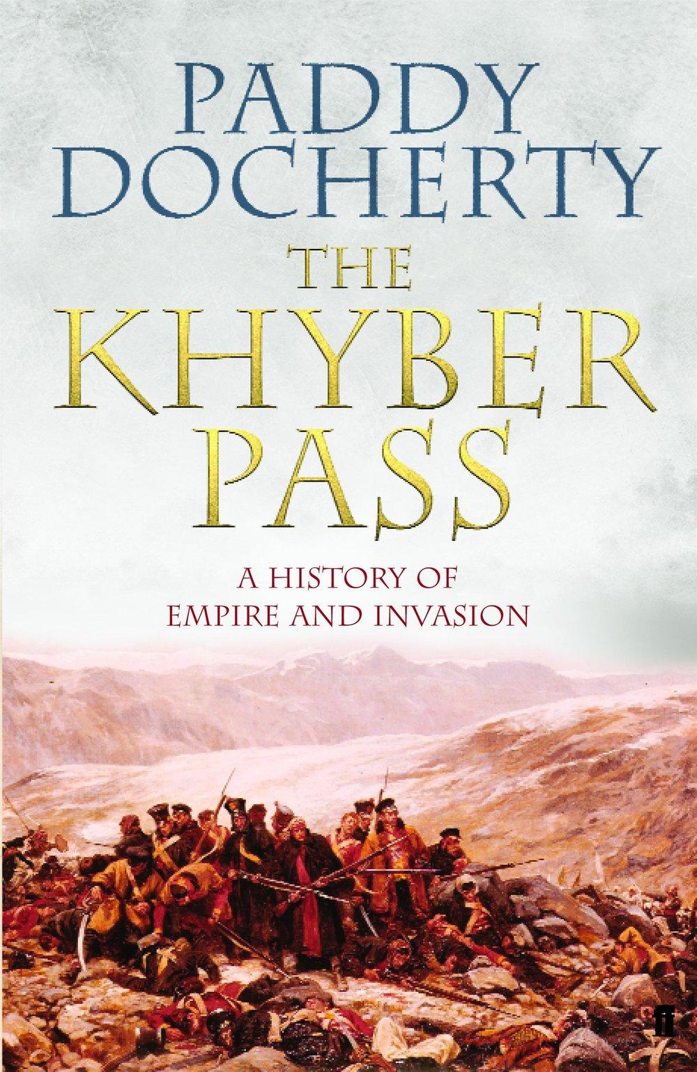 UK hardback edition of  The Khyber Pass , 2007