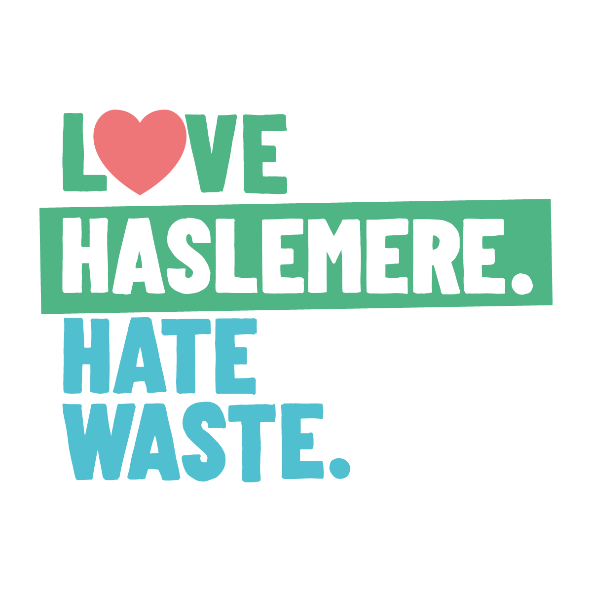 Love Haslemere. Hate Waste.