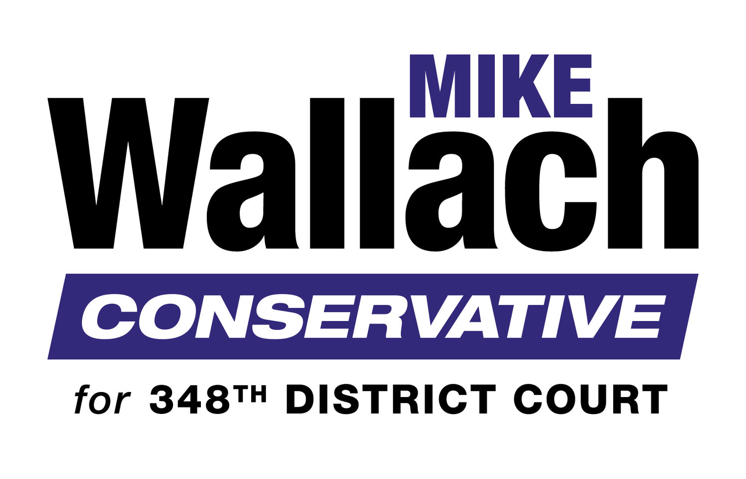 Wallach for Judge, 348th District Court
