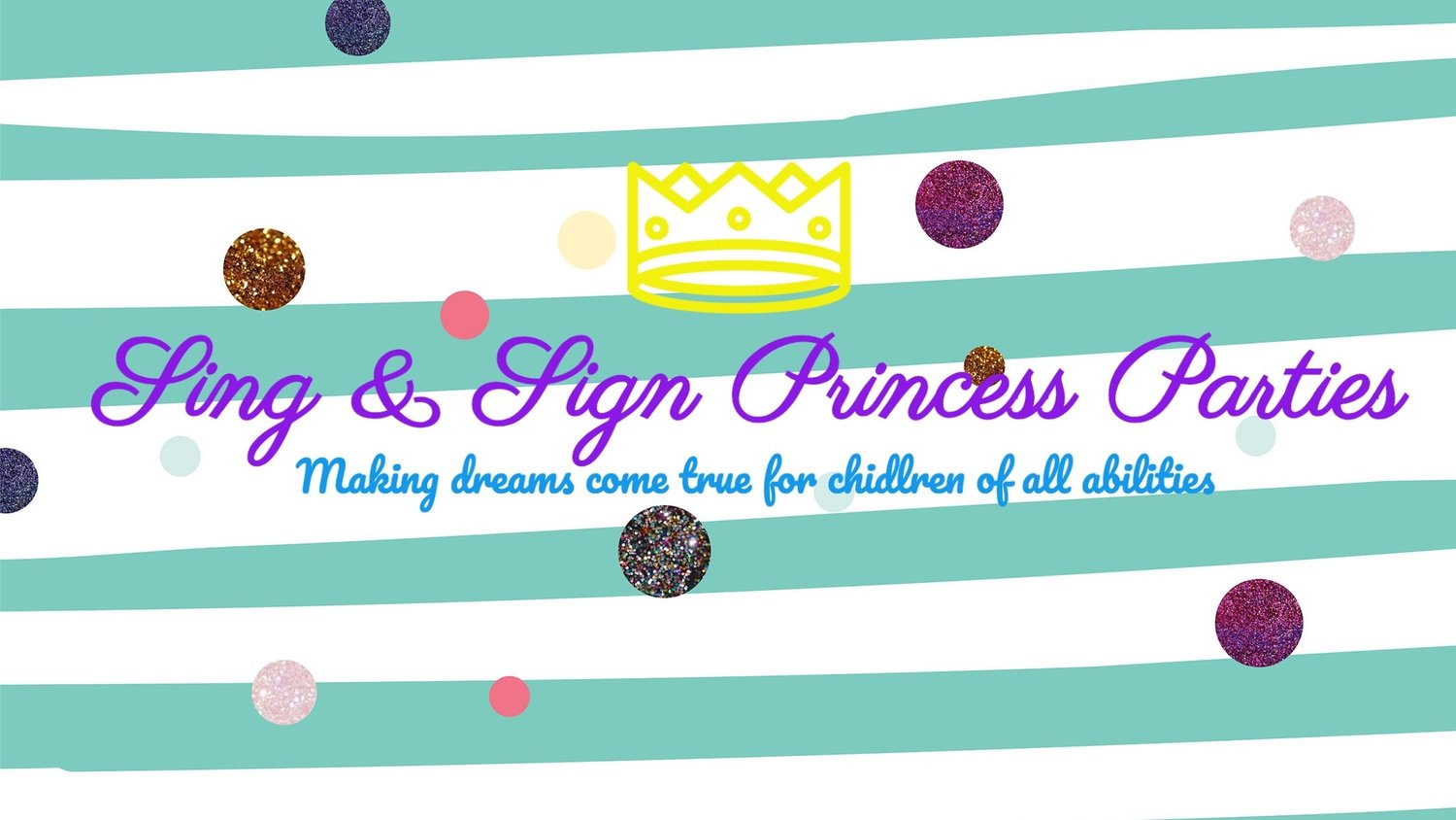 Sing & Sign Princess Parties