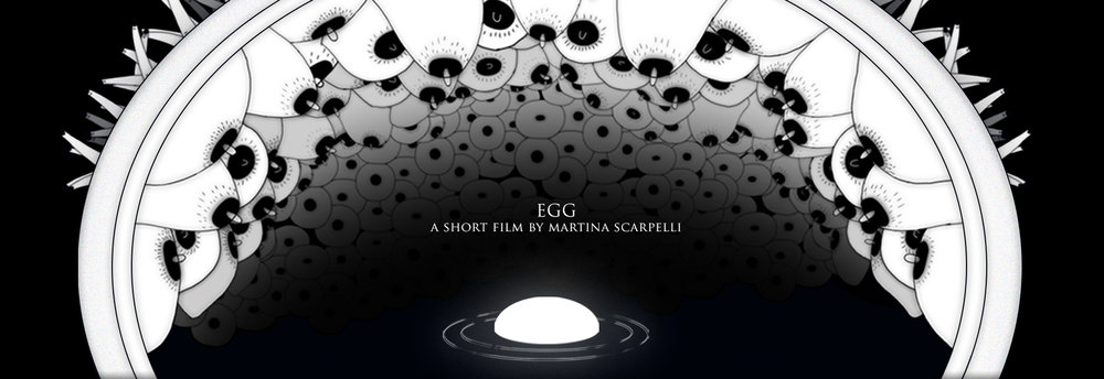 Director: Martina Scarpelli  Produced by Emmanuel-Alain Raynal, Pierre Baussaron ( MIYU  Productions) & Lana Tankosa Nikolic ( LATELOVE  Production)   Synopsis:   A woman is locked in her home with an egg, which she is both attracted to and scared of. She eats the egg, she repents. She kills it. She lets the egg die of hunger.  Egg is a poetic short film based on a small yet significant moment of director's own life. It portraits a moment of shame, defeat and yet of victory.