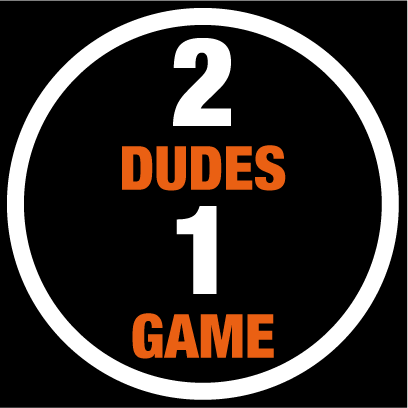 2dudes1game - Chris Roberts & Mike Mo Capaldi