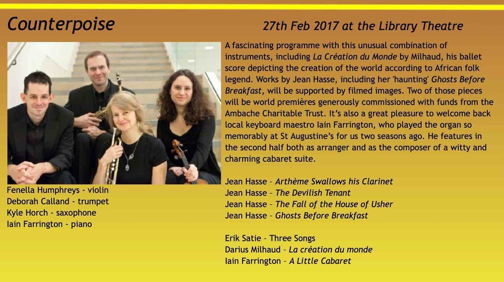 The quartet Counterpoise  accompanied four of Jean's silent film scores in Luton, UK, Feb 2017:   The Devilish Tenant - Artheme Swallows his Clarinet - The Fall of the House of Usher - Ghosts Before Breakfast