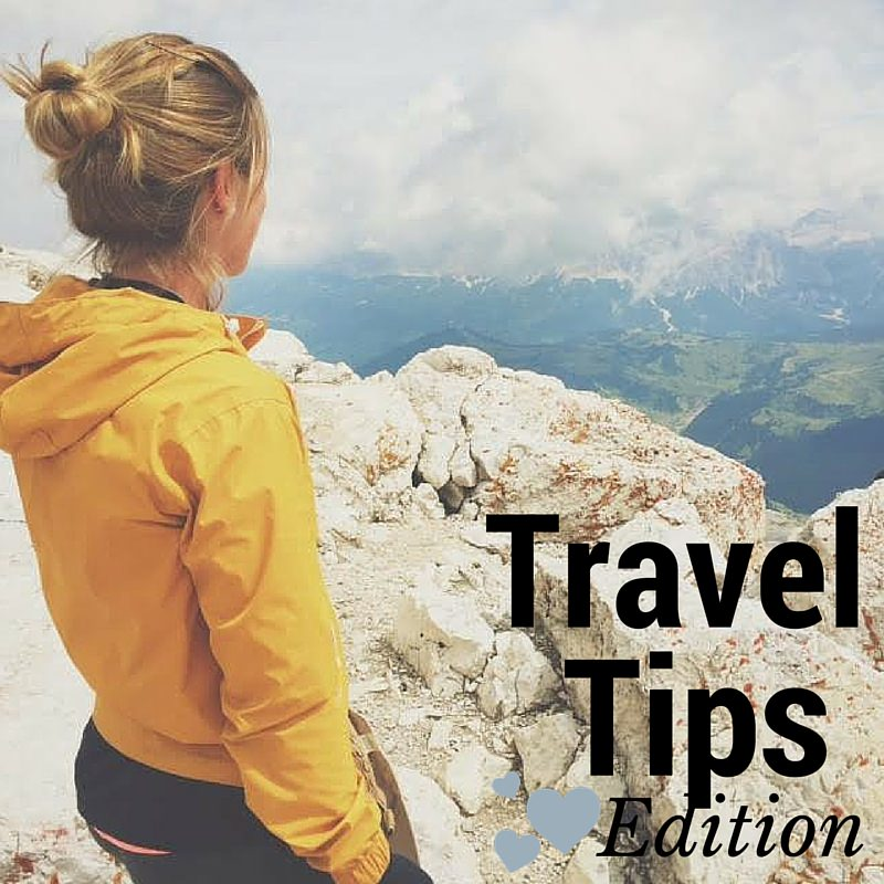 Travel Tips Edition