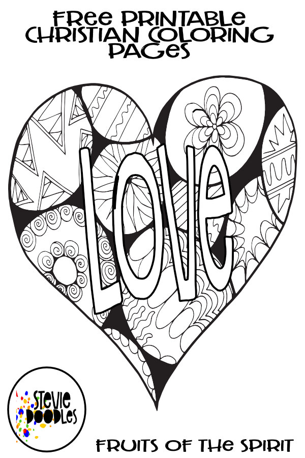 LOVE - Fruits Of The Spirit Free Coloring Page — Stevie Doodles Free  Printable Coloring Pages