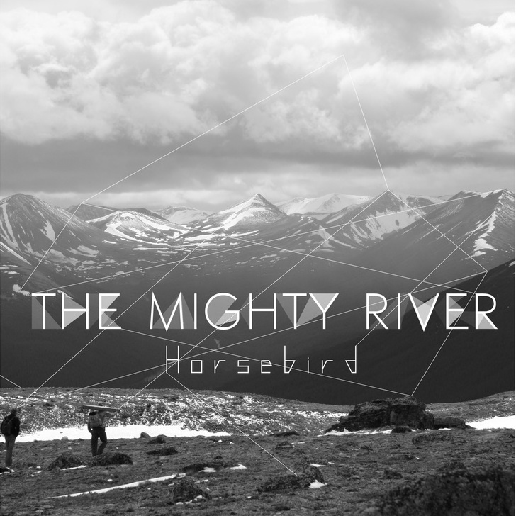 The Mighty River - Horsebird (2014)