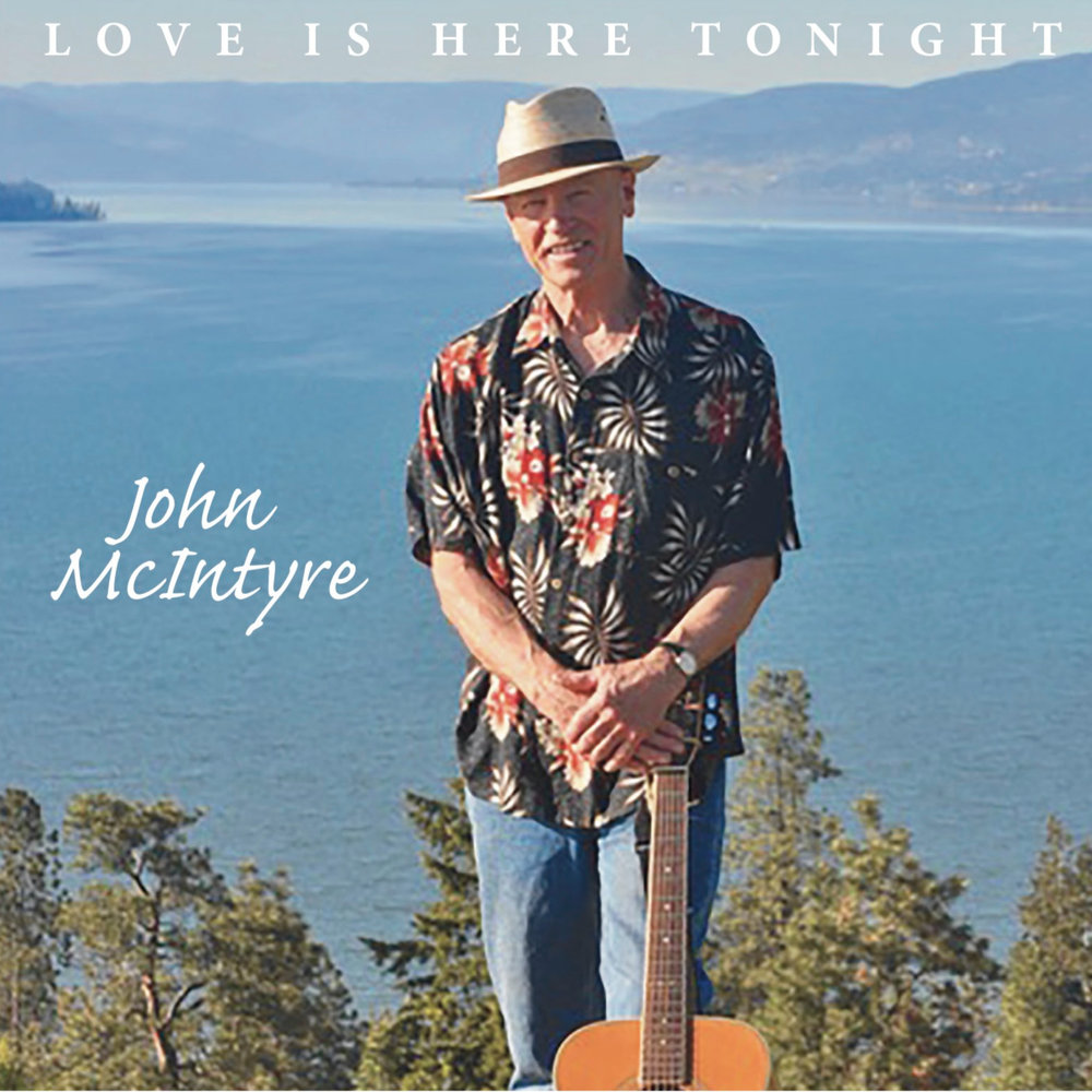 John mcIntyre - Love is here Tonight (2018)