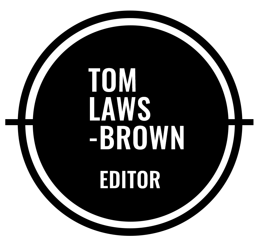 TOM LAWS-BROWN - Editor