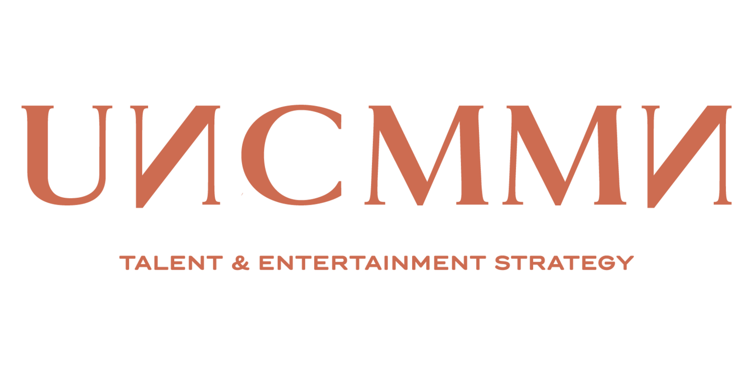 UNCMMN Talent & Entertainment Strategy