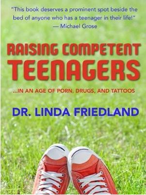 http://www.booktopia.com.au/raising-competent-teenagers-dr-linda-friedland/prod9781925017397.html