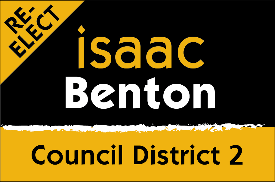 "Re-Elect City Councilor Isaac ""Ike"" Benton"